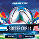 Soccer Cup 2014 Flyer Template Bundle - GraphicRiver Item for Sale