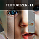 Texturizer- II [5 Hush Skin Retouching Actions] - GraphicRiver Item for Sale