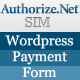 Authorize.net SIM Forma de Pago para WordPress - WorldWideScripts.net artículo en venta