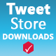 Tweet Store Downloads - 1 Download for 1 Tweet - CodeCanyon Item for Sale